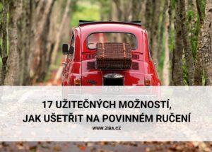 17 UŽITEČNÝCH MOŽNOSTÍ, JAK UŠETŘIT NA POVINNÉM RUČENÍ