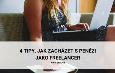 4 tipy, jak zacházet s penězi jako freelancer