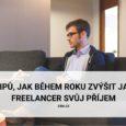 9 tipů, jak během roku zvýšit jako freelancer svůj příjem