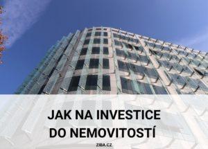 Jak na investice do nemovitostí