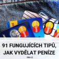 91 fungujících tipů, jak vydělat peníze