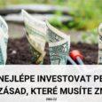 Jak nejlépe investovat peníze