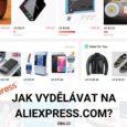 Jak vydělávat na Aliexpress