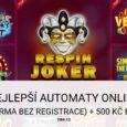 Nejlepší automaty online (automaty zdarma bez registrace) a casino bonus 500 Kč
