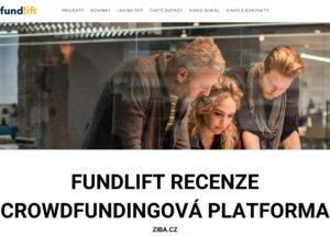 Fundlift recenze_zkušenosti s první crowdfundingovou platformou v ČR