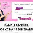 Kamali recenze_15000 Kč na 14 dní zdarma