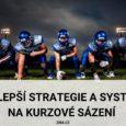 Kurzové sázení strategie a systém