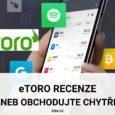 eToro recenze aneb jak obchodovat chytře