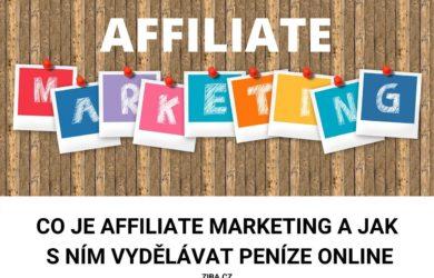 Co je affiliate marketing a jak s ním vydělat peníze