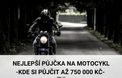 Nejlepší půjčka na motocykl až 750000 Kč