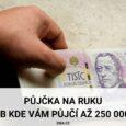 Rychlá půjčka na ruku až 250000 Kč