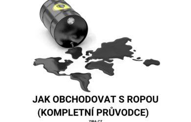 Jak obchodovat s ropou (kompletní průvodce)