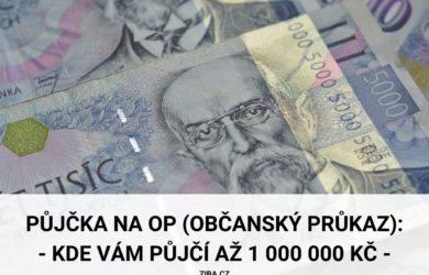 Půjčka na OP (občanský průkaz) až 1 mil. Kč