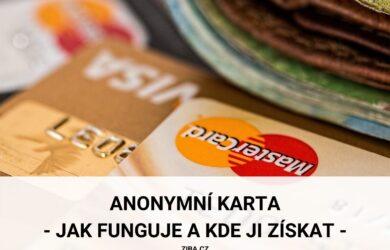 Anonymní karta jak funguje