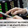 Jak obchodovat na Forexu (pozor na těchto 11 nejčastějších chyb)