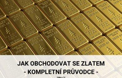 Jak obchodovat se zlatem_kompletní průvodce obchodováním