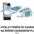 Jak poslat peníze do zahraničí (zahraniční platba)