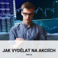 Jak vydělat na akciích