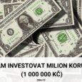 Kam investovat milion