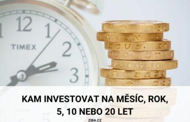 Kam investovat na měsíc, rok, 5, 10 či 20 let