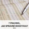 7 pravidej, jak správně investovat