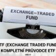 ETF a jak do něj investovat