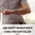Jak začít investovat s malým kapitálem