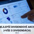 Nejlepší dividendové akcie od Prahy až po Sydney