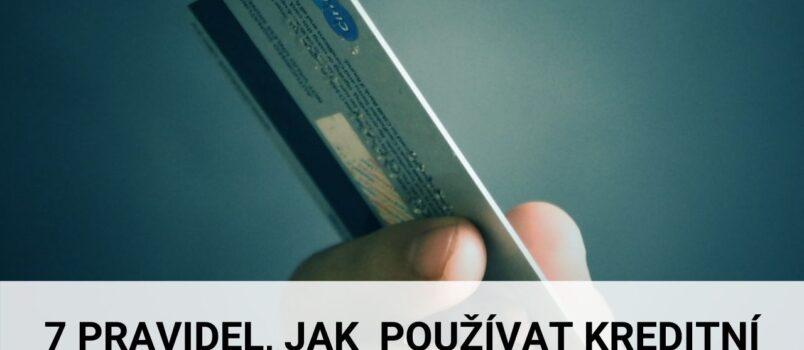 7 pravidel, jak používat kreditní kartu