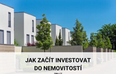 Jak začít investovat do nemovitostí