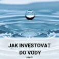 Jak investovat do vody