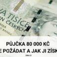 Půjčka 80000 Kč a jak ji získat