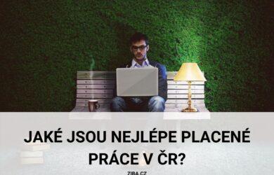 Nejlépe placené práce v ČR