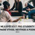 Jaký je nejlepší účet pro studenty?